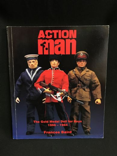 ACTION MAN BOOK - THE GOLD MEDAL DOLL FOR BOYS - 1966 -1984 Book by Francis Baird